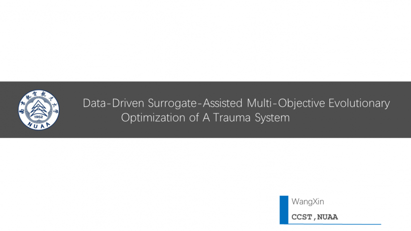 Data-Driven Surrogate-Assisted Multi-Objective Evolutionary Optimization of A Trauma System