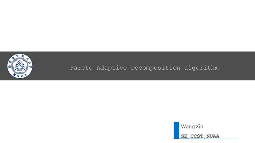 Pareto Adaptive Decomposition Algorithm