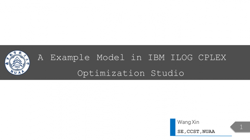 A Example Model in IBM ILOG CPLEX Optimization Studio